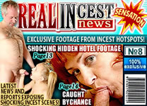 We hunt down dirty incest families everywhere! Join RealIncestNews to see their sinful relations exposed on HQ footage!